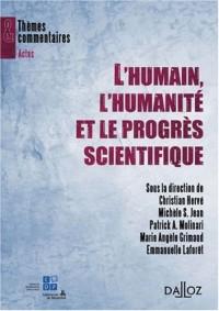 L'humain, l'humanité et le progrès scientifique