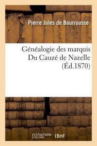 Généalogie du Cauze de Nazelle  ed 1870