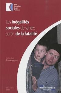Les inégalités sociales de santé : sortir de la fatalité