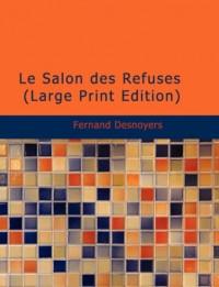 Le Salon Des Refuses