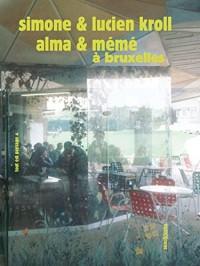 Alma & Mémé à Bruxelles