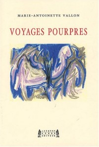 Voyages pourpres