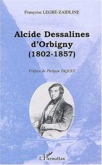 Alcide Dessalines d'Orbigny (1802-1857)