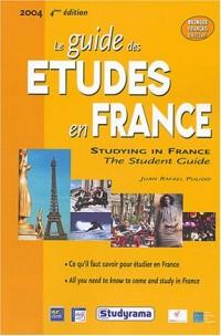 Le guide des études en France : Bilingue Français / Anglais