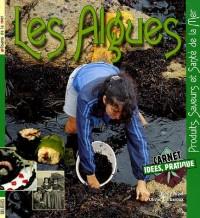 Les Algues : Produits, Saveurs et Santé de la Mer