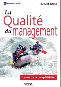 La qualité du management: Levier de la compétitivité