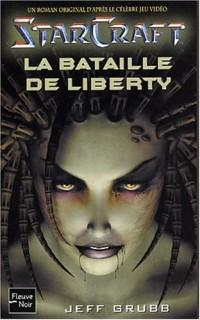 Starcraft, tome 1 : La Bataille de liberty