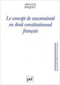 Le Concept de souveraineté en droit constitutionnel français