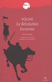 La revolution inconnue tome 3 - les luttes pour la V  ritable r  volution sociale