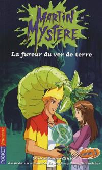 Martin Mystère, Tome 7 : La fureur du ver de terre