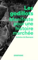 Les Godillots - Manifeste pour une histoire marchée [Poche]