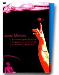James Morrow, la trilogie de Jéhovah, coffret 3 volumes