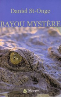 Bayou Mystere