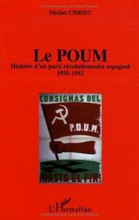 Le Poum : Histoire d'un parti révolutionnaire espagnol (1935-1952)