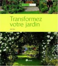 Transformer votre jardin