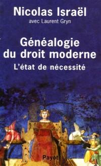 Généalogie du droit moderne : L'état de nécessité