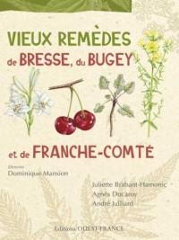 Vieux remèdes de Bresse, du Bugey et de Franche-Comté