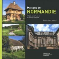 Maisons de Normandie - Argile, Calcaire, Silex, Materiaux d'Avenir
