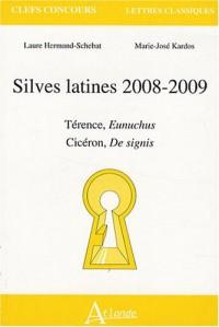 Silves latines 2008-2009 : Térence, Eunuchus ; Cicéron, De signis