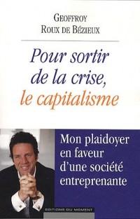 Pour sortir de la crise, le capitalisme
