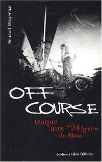 Off course : Traque aux