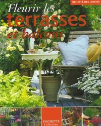 Fleurir les terrasses et balcons