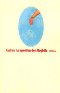 La question des Mughdis