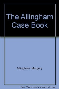 The Allingham Case Book