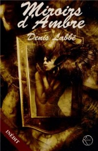 Miroirs d'ambre
