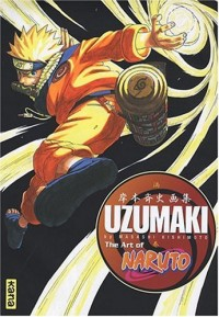 Uzumaki : The Art of Naruto