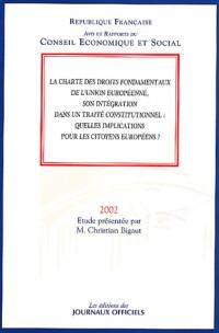 La charte des droits fondamentaux de l'ue, son integration dans un traite constitutionnel (1102 0021
