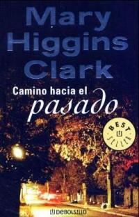 Camino Hacia El Pasado (Best Seller)