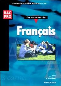 Les carnets de français : Classes de première et de terminale, Bac pro