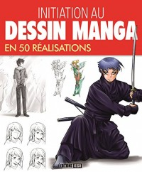 Initiation au dessin manga en 50 réalisations