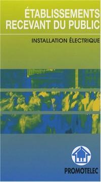Etablissements recevant du public : Installation électrique