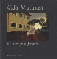 Ethiopie Past / Forward
