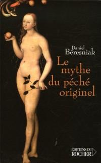 Le mythe du péché originel : Une légende substituée