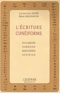 L'écriture cuneiforme: syllabaire sumerien, babylonien