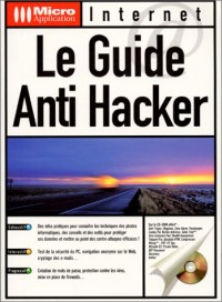 Le guide anti hacker
