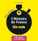 L'histoire de France pour les nuls : Vite et bien