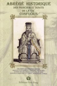 Abrégé historique des principaux traits de vie de Confucius