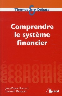 Comprendre le Systeme Financier
