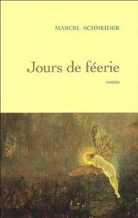 Jour de féerie : Dix contes merveilleux