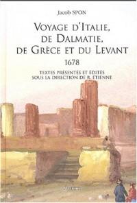 Voyage d'Italie, de Dalmatie, de Grèce et du Levant (1678)