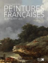 Les peintures françaises du XVIe au XVIIIe siècle : Musée de Beaux-Arts de Lyon