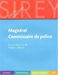 Magistrat - Commissaire de police