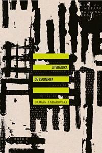 Literatura de esquerda (Em Portuguese do Brasil)