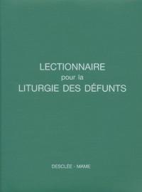 Lectionnaire pour la liturgie des defunts