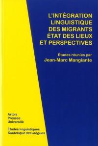 Integration Linguistique des Migrants Etats des Lieux et Perspectives
