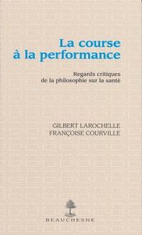 La course à la performance : Regards critiques de la philosophie sur la santé